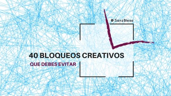 40 BLOQUEOS CREATIVOS QUE DEBES EVITAR
