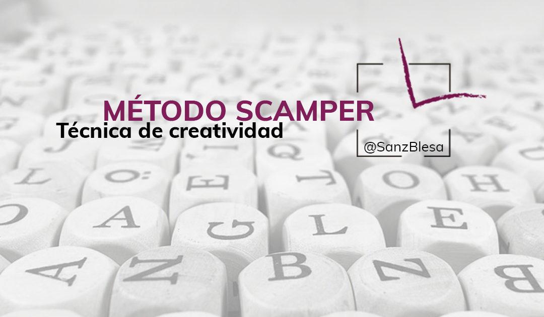 HERRAMIENTAS DE CREATIVIDAD: MÉTODO SCAMPER