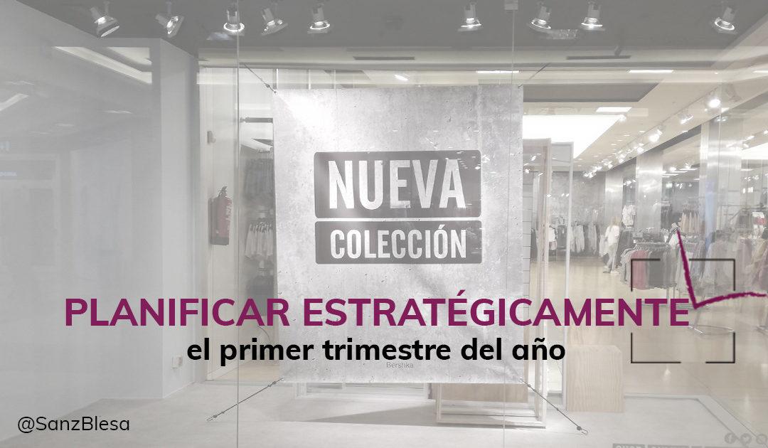 PLANIFICAR ESTRATÉGICAMENTE EL PRIMER TRIMESTRE